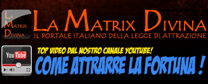 Come Attrarre la Fortuna - Video in 4 parti